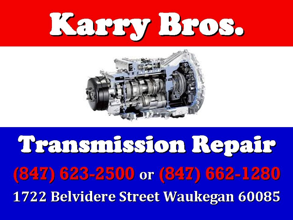 Karry Transmission repair service Waukegan Gurnee